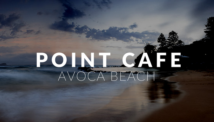Point cafe avoca beach