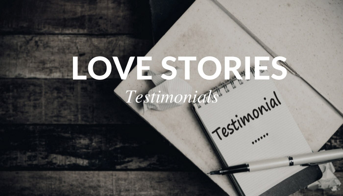 Love Story Testimonials