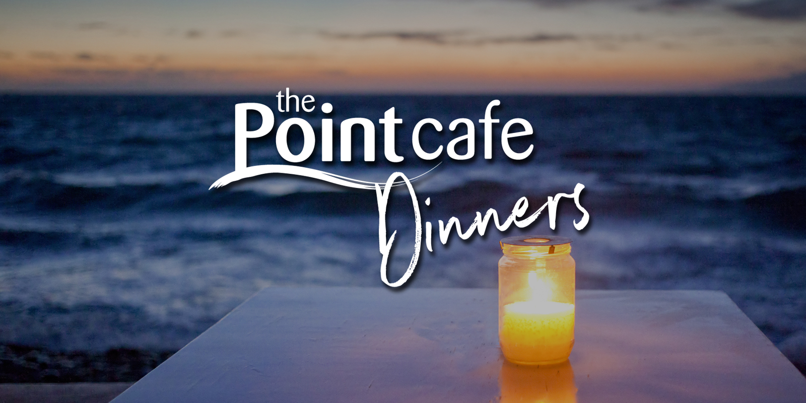 Point Cafe Dinners